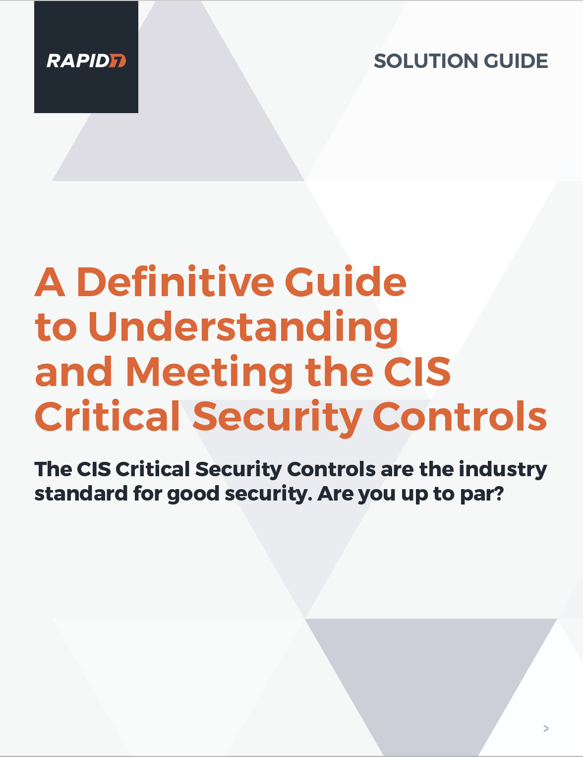 A Definitive Guide to Understanding and Meeting the CIS Critical Security Controls