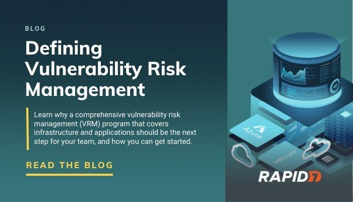 Blog - Defining Vulnerability Risk Management