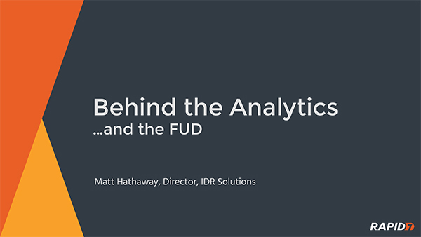 Behind the Analytics ...and the FUD
