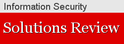 Information Security Solutions Review