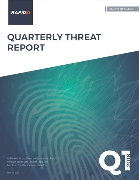 Rapid7 Threat Report: 2018 Q1