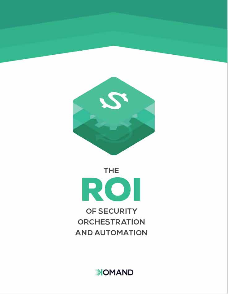ROI of Security Orchestration and Automation