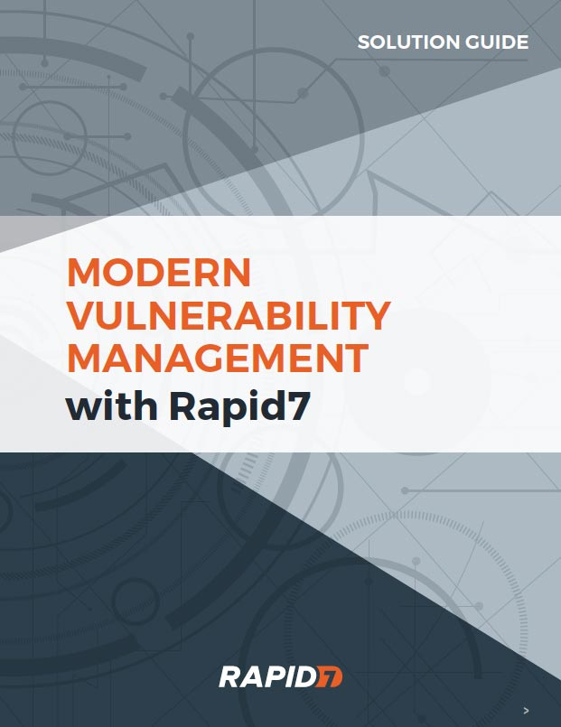 Solution Guide: Modern Vulnerability Management with Rapid7