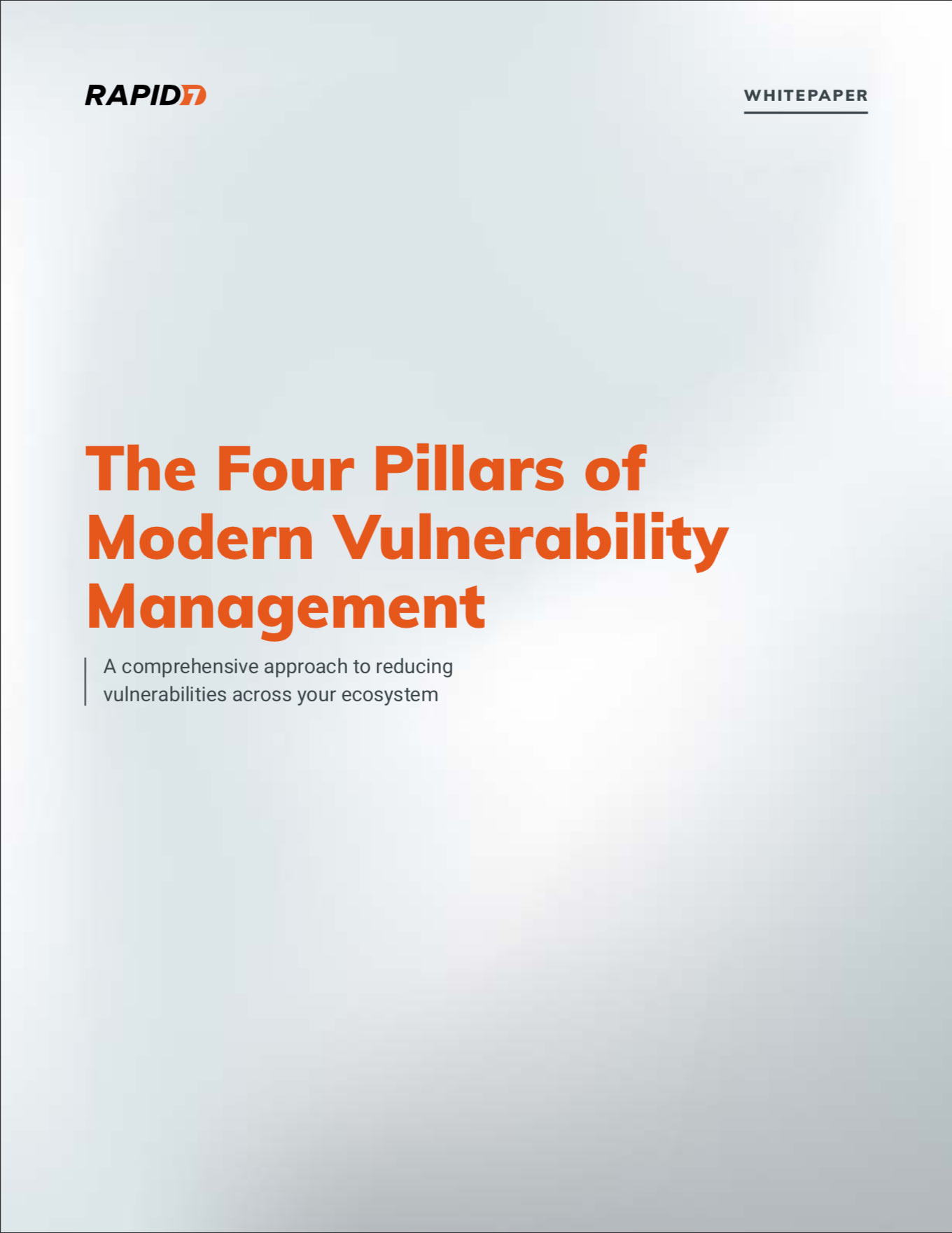 Rapid7 Whitepaper: The Four Pillars of Modern Vulnerability Management